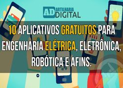 10 FREE APPLICATIONS FOR ELECTRIC, ELECTRONIC, ROBOTIC AND RELATED ENGINEERING